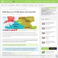 KODI: New Live TV PVR Addon with Auto EPG