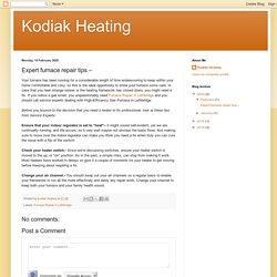 Kodiak Heating: Expert furnace repair tips –