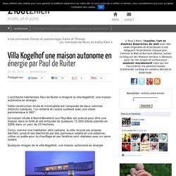 Villa Kogelhof une maison autonome en énergie par Paul de Ruiter - 2Tout2Rien