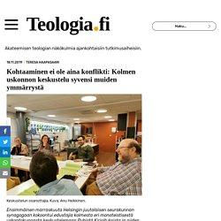 Kohtaaminen ei ole aina konflikti: Kolmen uskonnon keskustelu syvensi muiden ymmärrystä - Teologia.fi