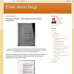 Erkki Ahon blogi: Koiviston konklaavi – SSP-sopimus ja muut salatut sopimukset
