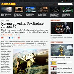Kojima unveiling Fox Engine August 30