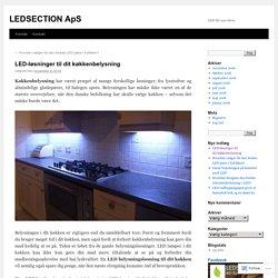 LED-løsninger til dit køkkenbelysning
