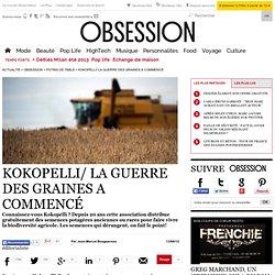Kokopelli/ La guerre des graines a commencé