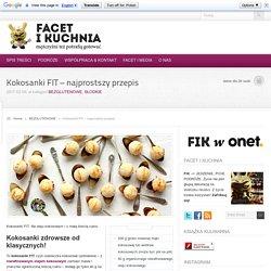 Kokosanki FIT - najprostszy przepis - Facet i Kuchnia