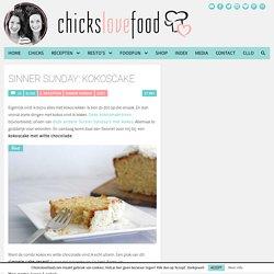 Sinner Sunday: Kokoscake - Chickslovefood.com