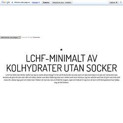 LCHF-Minimalt av Kolhydrater utan Socker - Microbröd, nötfri och glutenfri