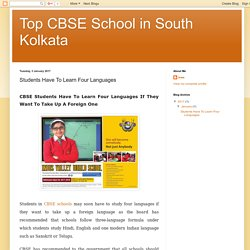 Top CBSE School in South Kolkata: Students Have To Learn Four Languages