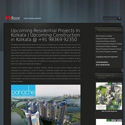 Upcoming Projects Kolkata