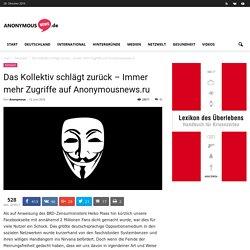 Das Kollektiv schlägt zurück – Immer mehr Zugriffe auf Anonymousnews.ru