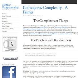 Kolmogorov Complexity – A Primer