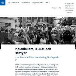 Kolonialism, #BLM och statyer · Robin Smith