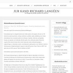 Kolonialismens konsekvenser – Jur kand Richard Langéen