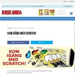 Kom igång med Scratch! - Kalle Anka