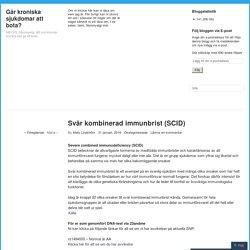 Svår kombinerad immunbrist (SCID)