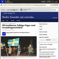 SD kombinerar folkliga frågor med invandringsmotstånd - Radio Swedens partiskola - Radio Sweden på svenska