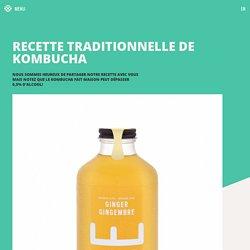 RISE Kombucha - Recette Traditionnelle de Kombucha