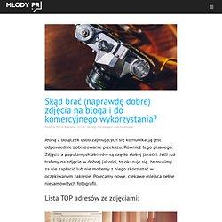 Młody PR Skąd brać (naprawdę dobre) zdjęcia na bloga i do komercyjnego wykorzystania? - Młody PR