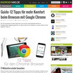 Guide: 12 Tipps für mehr Komfort beim Browsen mit Google Chrome