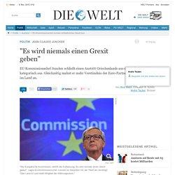 EU-Kommissionschef Juncker schließt einen Grexit aus