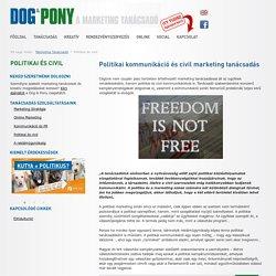 Politikai kommunikáció és civil marketing tanácsadás