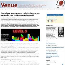 Förståeligare betygssystem och minskad betygsstress – dokumentation som kommunikationsmedel: Venue: Lärarutbildning: Linköpings universitet