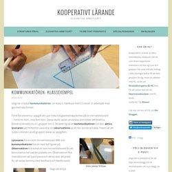Kommunikatören: Klassexempel – Kooperativt Lärande