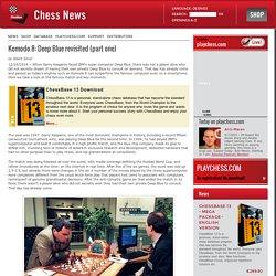 Komodo 8: Deep Blue revisited (part one)