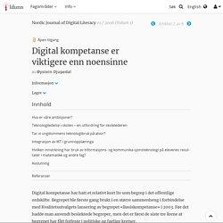Digital kompetanse er viktigereennnoensinne - Nr 01 - 2006 - Nordic Journal of Digital Literacy - Idunn