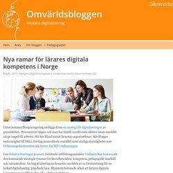 Nya ramar för lärares digitala kompetens i Norge – Omvärldsbloggen