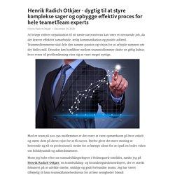 Henrik Radich Otkjær - dygtig til at styre komplekse sager og opbygge effektiv proces for hele teametTeam experts – Telegraph