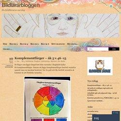 Komplementfärger – åk 5 v.46 -15