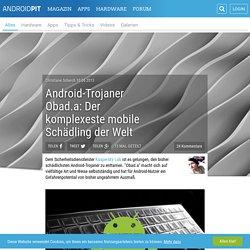 Android-Trojaner Obad.a: Der komplexeste mobile Schädling der Welt - AndroidPIT