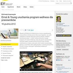 Komunikat prasowy - Ernst & Young uruchamia program wellness dla pracowników - EY - Polska