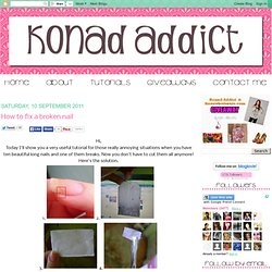 Konad Addict: How to fix a broken nail