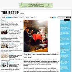 Twan Huys: 'We konden het maken Holleeder te interviewen'