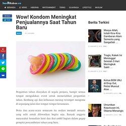 Wow! Kondom Meningkat Penjualannya Saat Tahun Baru