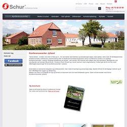 Schur konferencecenter i Jylland