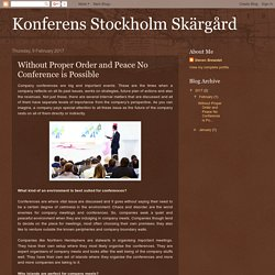 Konferens Stockholm Skärgård: Without Proper Order and Peace No Conference is Possible