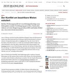 Berlin: Der Konflikt um bezahlbare Mieten eskaliert - ZEIT ONLINE mobil