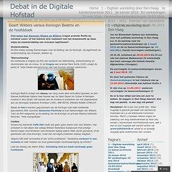 Geert Wilders versus Koningin Beatrix en de hoofddoek « Debat in de Digitale Hofstad