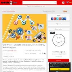 Ecommerce Website Design Services in India By Konnectogrow Article - ArticleTed - News and Articles