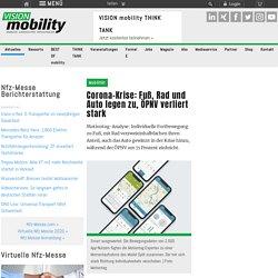 Corona-Krise: Fuß, Rad und Auto legen zu, ÖPNV verliert stark - Mobilität