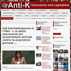 Zoé Konstantopoulou à l'ONU: «La dette souveraine est actuellement utilisée contre la population grecque …