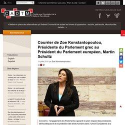 Courrier de Zoe Konstantopoulou, Présidente du Parlement grec au Président du Parlement européen, Martin Schultz