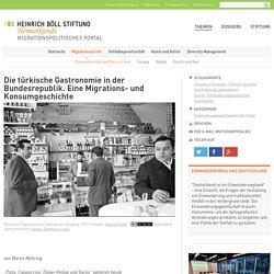 Die türkische Gastronomie in der Bundesrepublik. Eine Migrations- und Konsumgeschichte