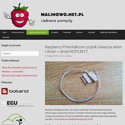 Raspberry Pi kontaktron czujnik otwarcia okien i drzwi + układ MCP23017