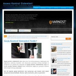 Geçiş Kontrol Sistemleri Nedir? ~ Access Kontrol Sistemleri
