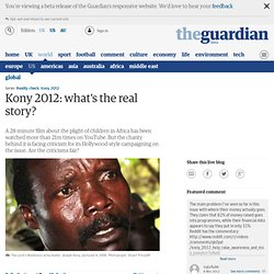 Kony 2012: what's the real story?
