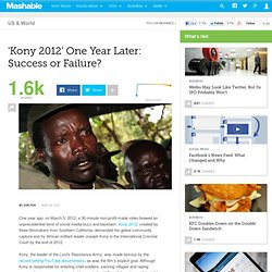 'Kony 2012' One Year Later: Success or Failure?